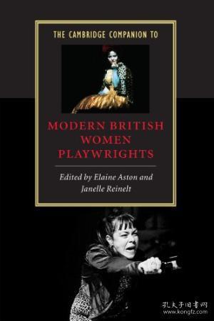 The Cambridge Companion To Modern British Women Playwrights