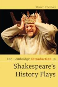 The Cambridge Introduction To Shakespeares History Plays