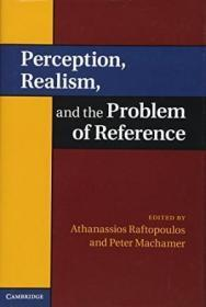 Perception, Realism And The Problem Of Reference