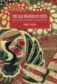 The Silk Weavers Of Kyoto