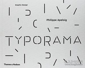 Typorama The Graphic Work Of Philippe Apeloig