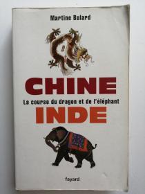 CHINE,INDE. La course du dragon et de Iéléphant  (法文原版 中国与印度:龙与大象赛跑)