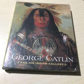 George Catlin and His Indian Gallery:Smithsonian American Art Museum