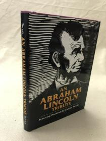 木刻版画插图本: 林肯纪念集  英文原版 An Abraham Lincoln Tribute