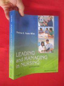 Leading and Managing in Nursing      (16开)  【详见图】