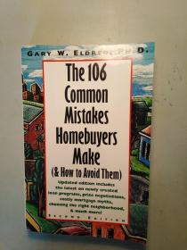 THE 106 Common Mistakes Homebuyes Make(&HowtoAvoid Them)(购房者犯的106种常见错误(以及如何去追求它们))