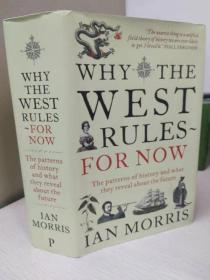 Why the West Rules for Now:The patterns of history and what they reveal about the future【精装原版,品相好】