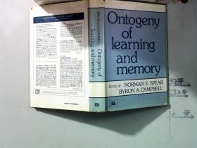Ontogeny of learning and memory〔个体发育的学习和记忆【英文原版精装】