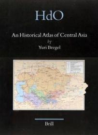 An Historical Atlas of Central Asia  中亚历史地图集