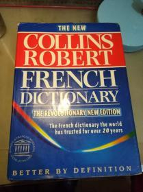 THE NEW COLLINS ROBERT FRENCH DICTIONARY(THE REVOLUTIONARY NEW EDITION)