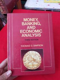 MONEY BANKING AND ECONOMIC ANALYSIS THIRD EDITION【精装本】