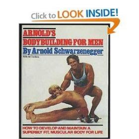 Arnolds Bodybuilding for Men 施瓦辛格男性健美指导