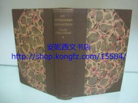 1930年英文《手稿墨迹的收藏和经营》---- 董桥:上自伊丽莎白一世的签名,下至名作家哥尔斯密领稿费的收据;An Autograph Collection and the Making of It,西方书话类