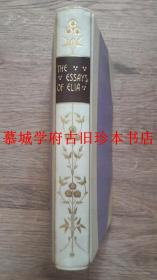 【伦敦著名装帧行HATCHARD犊皮(VELLUM)精装/书脊装饰凤烫金花草、书名/书顶刷金】董桥最爱之SYBIL TAWSE插图本/英国散文大师兰姆《伊利亚随笔集》 Charles Lamb: The Essays of Elia. The Burlington Library