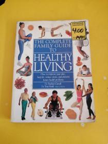 [DK]THE COMPLETE FAMILY GUIDE TO HEALTHY LIVING【完整的家庭健康生活指南】英文原版彩印