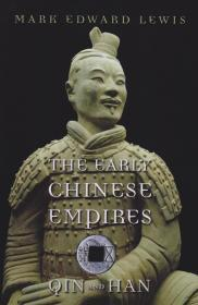 The Early Chinese Empires: Qin and Han (History of Imperial China) 早期中华帝国:秦与汉
