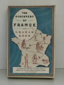 法国历史地理研究:从大革命到一次大战  The Discovery of France by Graham Robb (法国史)英文原版书