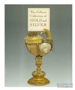 The Gilbert Collection of Gold and Silve
