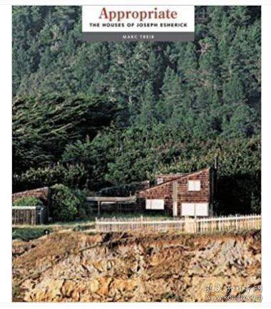 Appropriate: The Houses Of Joseph Esherick