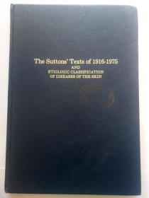 The Suttons texts of 1916-1975 and etiologic classification of diseases of the skin