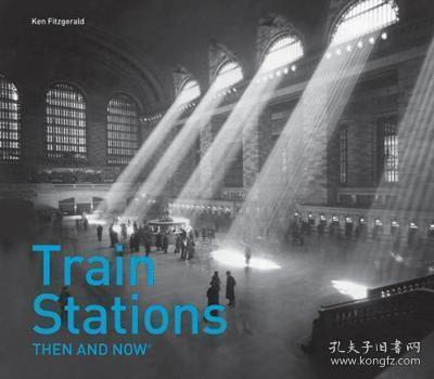Train Stations Then and Now