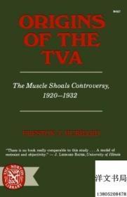 【包邮】Origins Of The T.v.a.: The Muscle Shoals Controversy 1920-1932,1968年出版