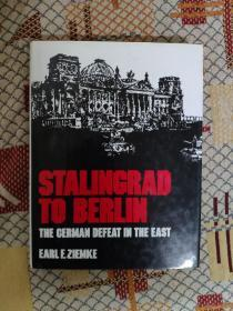 Stalingrad to Berlin: The German Defeat in the East