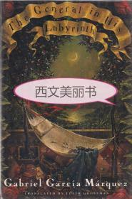 【包邮】【签名本】1990年初版 The General in His Labyrinth 1982年诺贝尔文学奖得主加夫列尔加西亚马尔克斯《迷宫中的将军》英文译本
