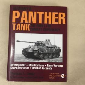 Germanys Panther Tank: The Quest for Combat Supremacy (Schiffer Military/Aviation History) (英语) 精装