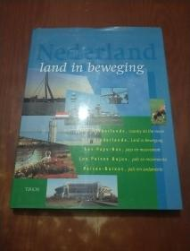 NEDERLAND LAND IN BEWEGING(外文摄影画册)
