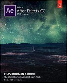 Adobe After Effects CC Classroom in a Book (2019 Release)(Adobe After Effects CC 2019经典教程 彩色版)【英文原版书】