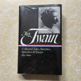 Collected Tales, Sketches, Speeches, and Essays 1852-1890 by Mark Twain - 马克吐温短篇、笔记、演讲及散文集 - 美国文库精装