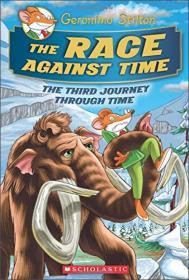 The Race Against Time (Geronimo Stilton Journey Through Time #3)老鼠记者时光之旅3: 和时间赛跑