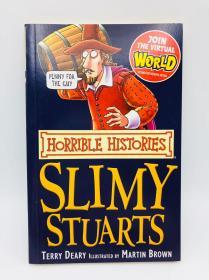 The Slimy Stuarts (Horrible Histories) 英文原版《肮脏的斯图亚特》(可怕的历史)