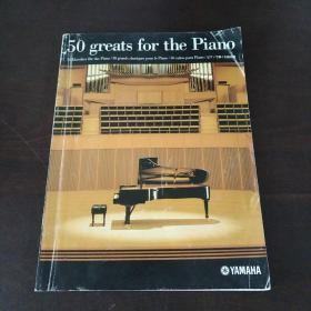 50 Greats for the Piano(16开)