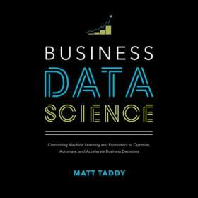 Business Data Science: Combining Machine Learning and Economics 英文原版 商业数据科学 McGraw-Hill 商业管理