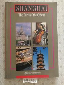 英文原版 Shanghai the Paris of the Orient 东方巴黎上海