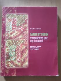 Career by Design: Communicating Your Way to Success(职业设计)