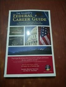 THE STUDENT'S FEDERAL CAREER GUIDE(附光盘)