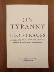On Tyranny: Corrected and Expanded Edition, Including the Strauss-Kojève Correspondence (进口原版,国内现货)
