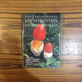 EDIBLE AND POISONOUS MUSHROOMS OF THE WORLD (看图)有大量彩色插图