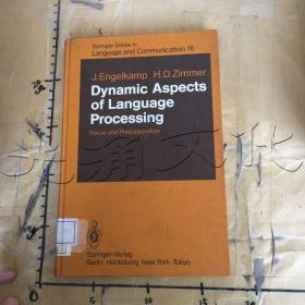 Dynamic Aspects of Language Processing: Focus and Presupposition