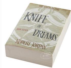 Wheel of Time #11:Knife Of Dreams 英文原版 英文小说 科幻小说 时光之轮第11部:迷梦之刃 Robert Jordan Orbit