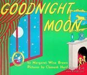 Goodnight Moon月亮,晚安 英文原版