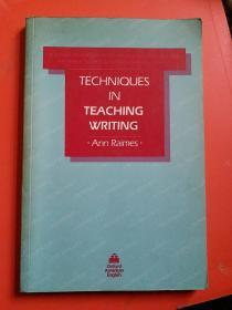 TECHNIQUES IN TEACHING WRITING(teaching Techniques In English As A Second Language)