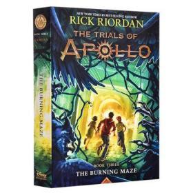 阿波罗的审判3:燃烧的迷宫 英文原版 Trials of Apollo 3 Burning Maze Rick Riordan 雷克莱尔顿 奇幻小说