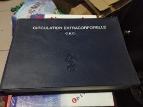 CIRCULATION EXTRACORPORELLE    C.E.C.  体外循环 法文原版