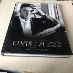 Elvis at 21: New York to Memphis