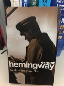 海明威英文原著《有钱人与没钱人》Hemingway To Have and Have Not