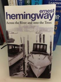 海明威英文原著《过河入林》Hemingway Across the River and into the Trees